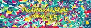 Festival na Pecha Kucha v Poprade!