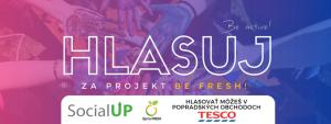 Podpor náš festival Be Fresh! svojim hlasom aj ty :)
